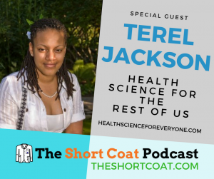 A picture of Pre-med Podcaster Terel Jackson