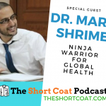 More Surgery for Better Global Health: Dr. Mark Shrime