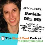 When Doctors Do Harm ft. Danielle Ofri, MD
