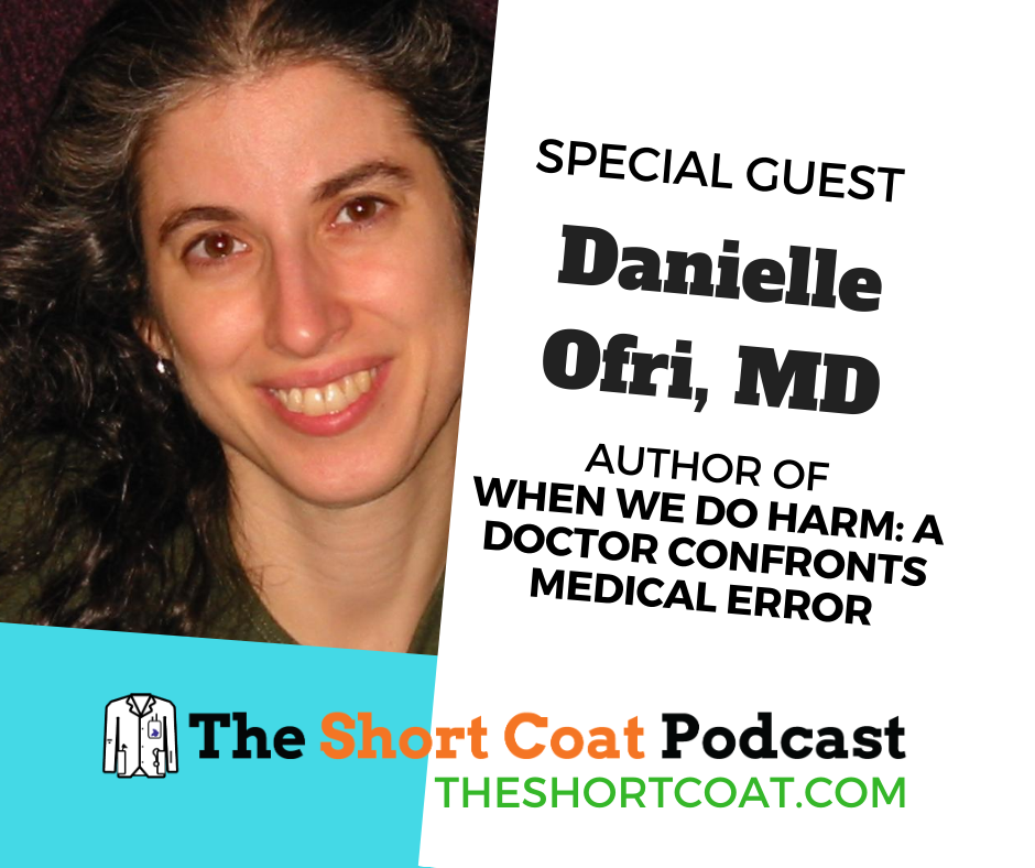 A portrait of Dr. Danielle Ofri, Author of When We Do Harm: A Doctor Confronts Medical Error