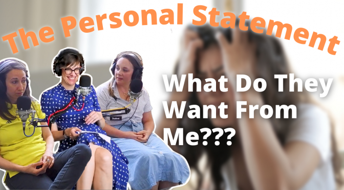 WHAT Are They REALLY LOOKING FOR IN YOUR PERSONAL STATEMENT?  Top Tips from our Expert